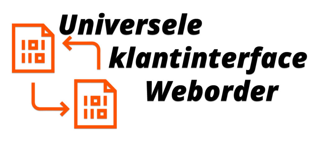Snel gegevens uitwisselen met de Universele klantinterface van Weborder